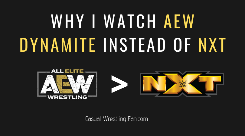 why-watch-AEW-Dynamite-instead-of-NXT
